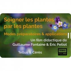 """Film """"Soigner les plantes par les plantes - Modes préaratoires & applications"""""""